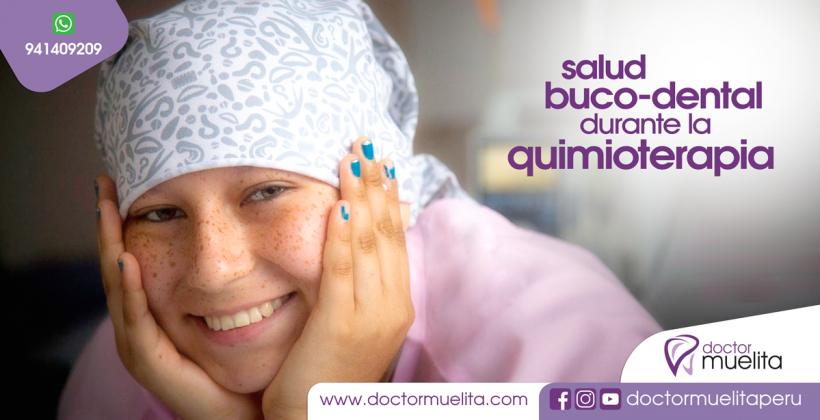 Salud BUCO-DENTAL durante la QUIMIOTERAPIA