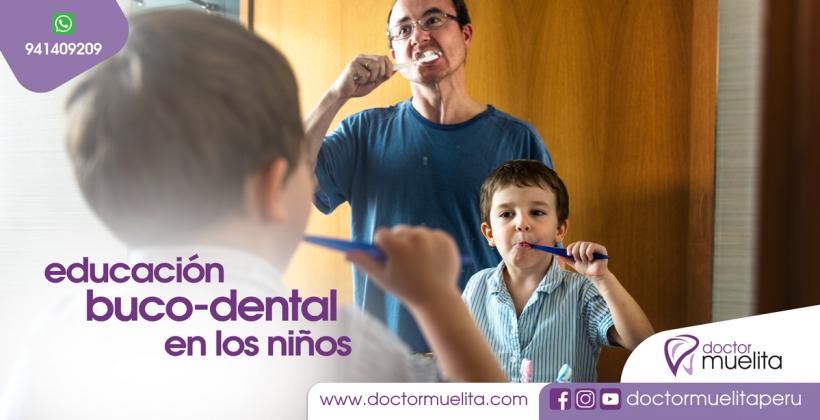 Educación Buco-Dental en los Niños