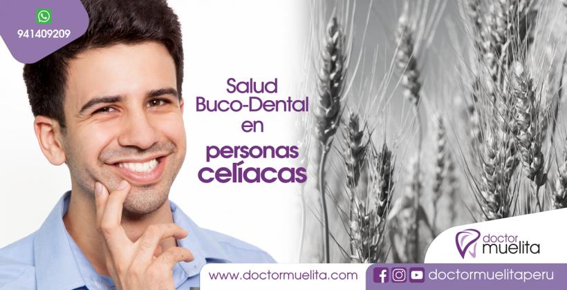 Salud Buco-Dental en personas CELÍACAS