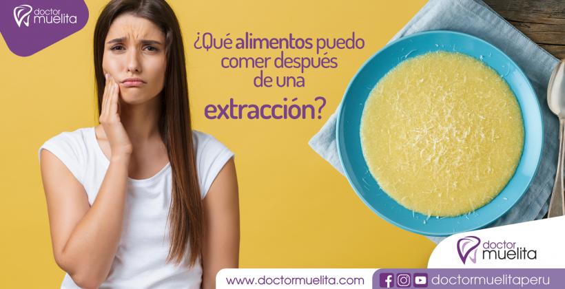 ¿Qué alimentos puedo comer después de una extracción dental?